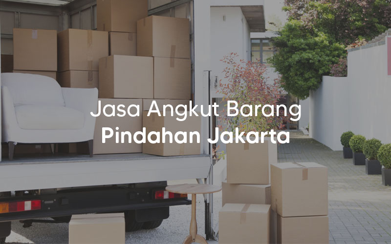 Jasa Angkut Barang Pindahan Di Jakarta